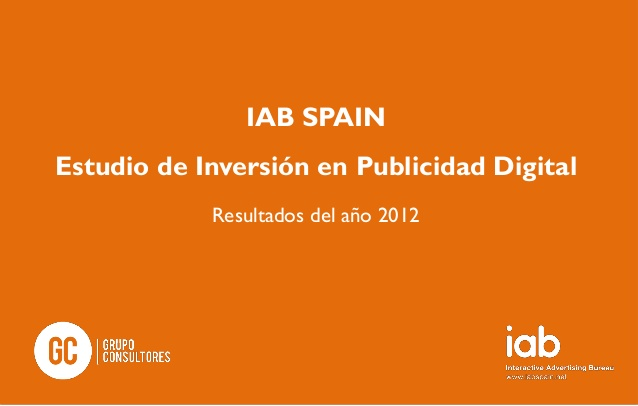 Inversion en Marketing Digital 2012 IABSpain